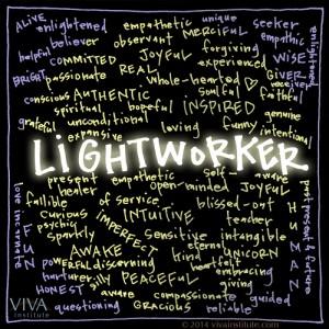 Light Worker / प्रकाश कार्यकर्ता