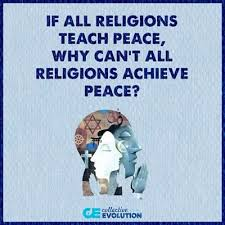 If all religions teach peace, why can't all religions achieve peace