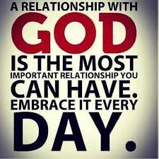 Relationship with God is the most important