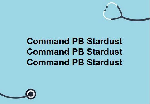 Protocol: Command PB Stardust Command PB Stardust Command PB Stardust