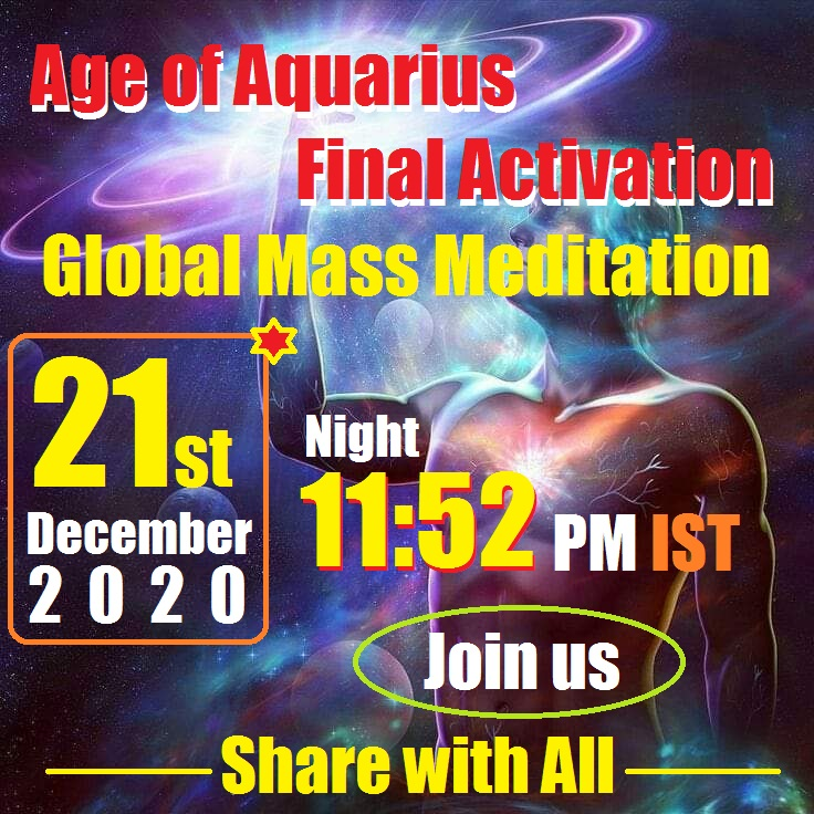 Age of Aquarius Final Activation Global Mass Meditation 11:52 PM IST Videos
